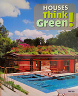 HOUSES THINK GREEN!